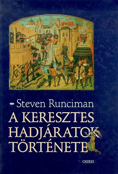 A keresztes hadjáratok története