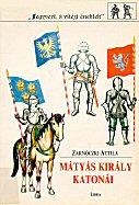 Mátyás Király katonái