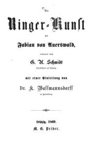 Die Ringer-Kunst des Fabian von Auerswald, erneuert von G. G. Schmidt Turnlehrer zu Leipzig, mit einer Einleitung von Dr. K. Wassmannsdorff in Heidelberg