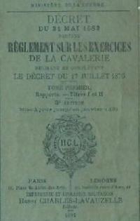 Règlement sur les Exercices de la Cavalerie
