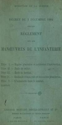 Décret du 3 décembre 1904 portant règlement sur les manœuvres de l'infanterie