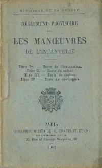 Règlement provisoire sur les manœuvres de l'infanterie