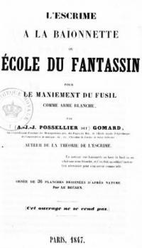 L'Escrime a la Baionnette ou Ecole du Fantassin pour le maniement du fusil comme arme blanche