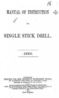 Manual of instruction for single stick drill