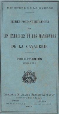 Décret portant Règlement sur les Exercices et les Manœuvres de la Cavalerie par le Ministère de la Guerre