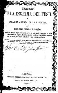 Tratado de la Esgrima del fusil ó carabina armado de la bayoneta