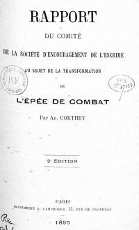Rapport du comité de la Société d'encouragement de l'escrime au sujet de la transformation de l'épée de combat