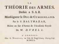 La théorie des armes. Dediée a S. A. R. Monseigneur le Duc de Cumberland