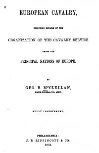 European Cavalry: Including Details of the Organization of the Cavalry Service Among the Principal Nations of Europe