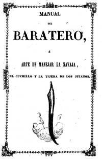 Manual del Baratero Ó arte de manejar la navaja, el cuchillo y la tijera de los jitanos