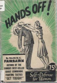 HANDS OFF! Self-Defense for Women
