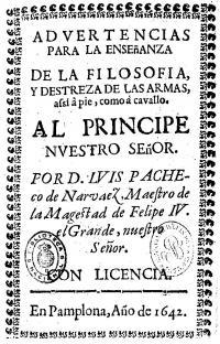 Advertencias Para La Ensenanza de la filosofia y destreza de las Armas, assi á pié, como á cavallo