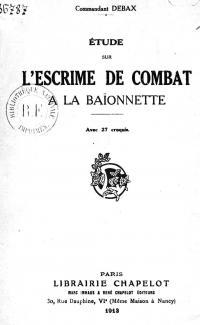 Etude sur l'escrime de combat à la baïonnette