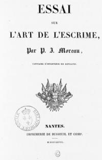 Essai sur l'art de l'escrime, par Moreau, maitre d'escrime et capitaine retraité