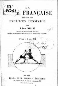 La lutte française arrangée pour exercices d'ensemble