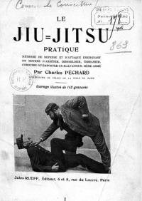 Le jiu-jitsu pratique : moyen de défense et d'attaque enseignant 100 moyens d'arrêter, immobiliser, terrasser, conduire ou emporter un malfaiteur, même armé