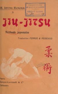 Jiu-jitsu : méthode d'entraînement et de combat qui a fait des Japonais les adversaires les plus redoutables du monde