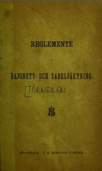 Tillägsblad för reglemente i bajonett och sabelfäktning. [Omslagstitel: Supllement för Atlas till gymnastik reglemente för kongl. flottan.]