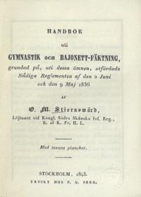 Handbok uti gymnastik och bajonett fäktning