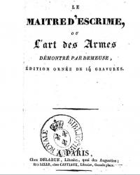 Le maître d'escrime, ou L'art des armes, démontré par Demeuse