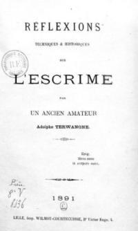 Réflexions techniques et historiques sur l'escrime, par un ancien amateur