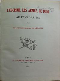 L'escrime, les armes, le duel au pays de Liége