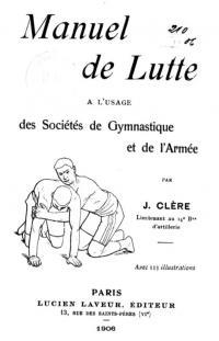 Manuel de lutte, à l'usage des sociétés de gymnastique et de l'armée