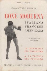 La boxe moderna: italiana francese americana