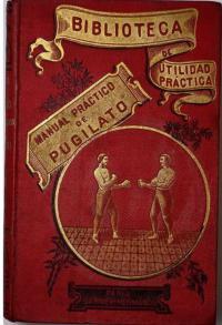 Manual practico de pugilato lucha de box, esgrima del baston y del palo