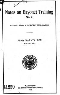 Notes on bayonet training, no. 2 : adapted from a Canadian publication.