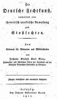 Die deutsche Fechtkunst, enthaltend eine theoretisch-praktische Anweisung zum Stoßfechten