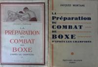 La préparation du combat de boxe : d'après les champions