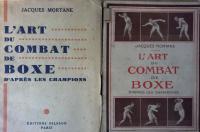 L'art du combat de boxe : d'après les champions