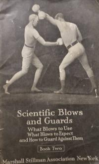 Scientific blows and guards, Book two : what blows to use ; what blows to expect and how to guard against them.