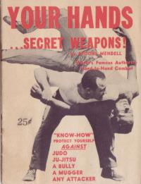 Your hands, secret weapons!