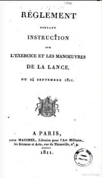 Règlement portant instruction sur les manœuvres et l'exercice de la lance du 24 septembre 1811