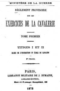 Règlement provisoire sur les exercices de la cavalerie