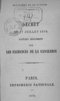 Décret du 19 juillet 1876 portant sur les exercices de la cavalerie