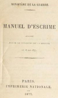 Manuel d'escrime approuvé par M. le Ministre de la Guerre le 18 mai