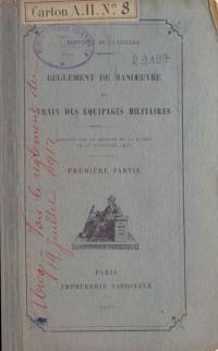 Règlement de manœuvre du train des équipages militaires. Approuvé par le Ministre de la guerre le 23 septembre 1903. Première partie