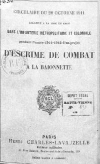 Circulaire du 28 Octobre 1911 relative à la mise à l'essaie dans l'infanterie métropolitaine et coloniale pendant l'année 1911-1912 d'un projet d'escrime de combat à la baïonnette