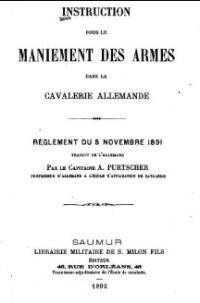 Instruction pour le maniement des armes dans la cavalerie allemande