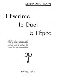 L'escrime: le duel & l'épée