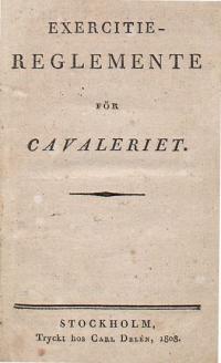 Sammandrag af exercitie-reglemente för cavalleriet