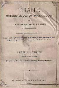 Traité théorique & pratique sur l'art de faire des armes et exercices d'adresse