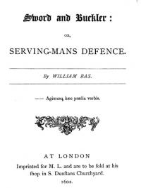 Sword and buckler, or serving-mans defence