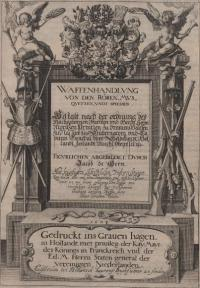 Wapenhandelinghe von roers, musquetten, ende spiessen. Achter volgende de orde Maurits, prince of Orange