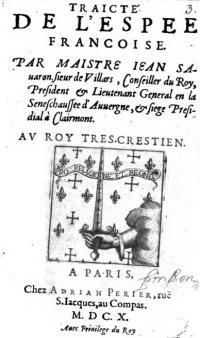 Traicte De l'Espee Francoise. Au Roy Tres-Crestien.