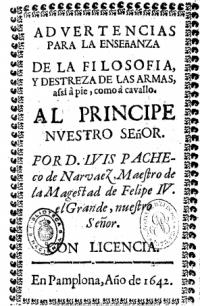 Advertencias para la enseńanza de la filosofía, y destreza de las armas, assi á pié, como á cavallo