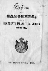 Esgrima de la bayoneta, para el Regimiento Infantª de Gerona núm. 22